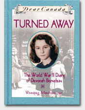 Dear Canada: Turned Away: The World War II Diary of Devorah Bernstein